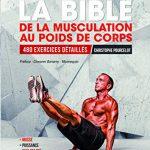 La Bible de la Musculation au Poids de Corps Christophe Pourcelot