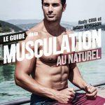 Le guide de la musculation au naturel Rudy Coia et Julien Venesson
